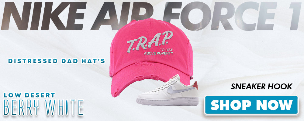 Air Force 1 Low Desert Berry White Distressed Dad Hats to match Sneakers | Hats to match Nike Air Force 1 Low Desert Berry White Shoes