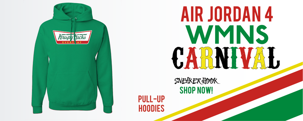 Jordan 4 WMNS Carnival Pullover Hoodies to match Sneakers | Hoodies to match Do The Right Thing 4S Carnival Shoes
