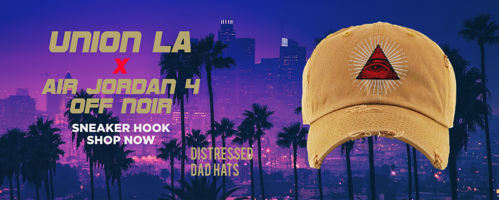 Jordan 4 Off Noir x Union LA Distressed Dad Hats to match Sneakers | Hats to match Air Jordan 4 Off Noir x Union LA Shoes