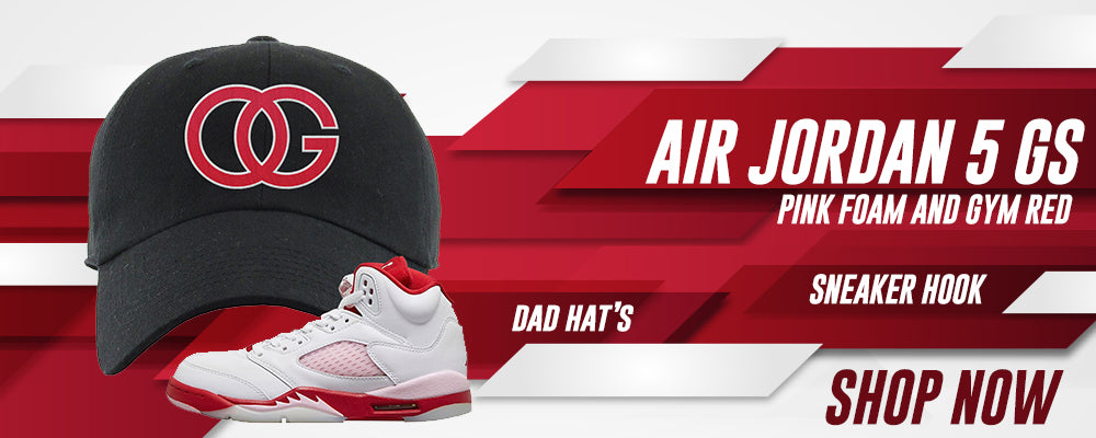 Air Jordan 5 GS Pink Foam and Gym Red Dad Hats to match Sneakers | Hats to match Nike Air Jordan 5 GS Pink Foam and Gym Red Shoes