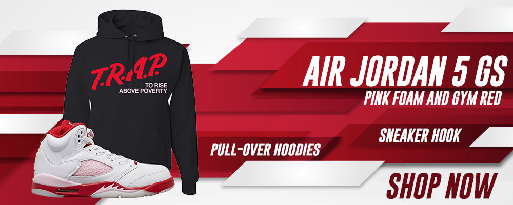 Air Jordan 5 GS Pink Foam and Gym Red Pullover Hoodies to match Sneakers | Hoodies to match Nike Air Jordan 5 GS Pink Foam and Gym Red Shoes