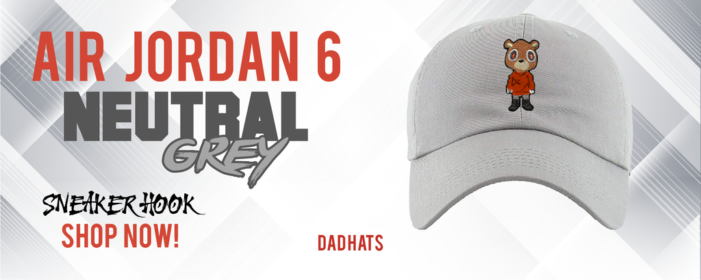 Jordan 6 Neutral Grey Dad Hats to match Sneakers | Hats to match Air Jordan 6 Neutral Grey Shoes