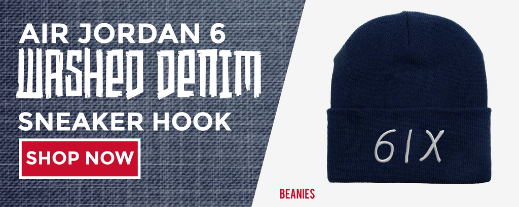 Beanies To Match Air Jordan 6 Washed Denim Sneakers