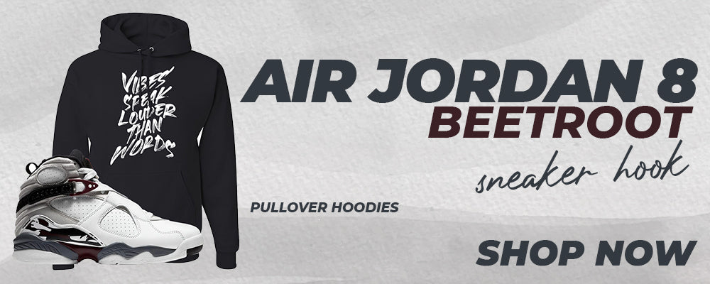 Air Jordan 8 Beetroot Pullover Hoodies to match Sneakers | Hoodies to match Nike Air Jordan 8 Beetroot Shoes