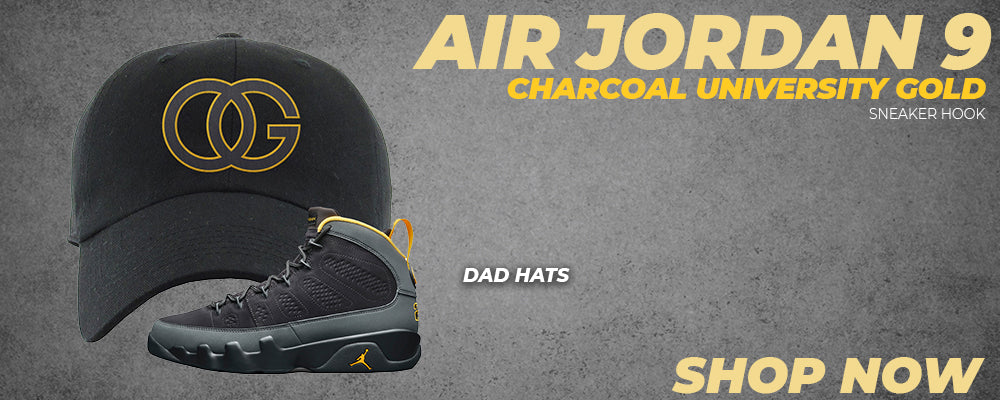 Air Jordan 9 Charcoal University Gold Dad Hats to match Sneakers | Hats to match Nike Air Jordan 9 Charcoal University Gold Shoes