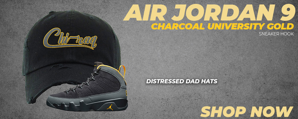 Air Jordan 9 Charcoal University Gold Distressed Dad Hats to match Sneakers | Hats to match Nike Air Jordan 9 Charcoal University Gold Shoes