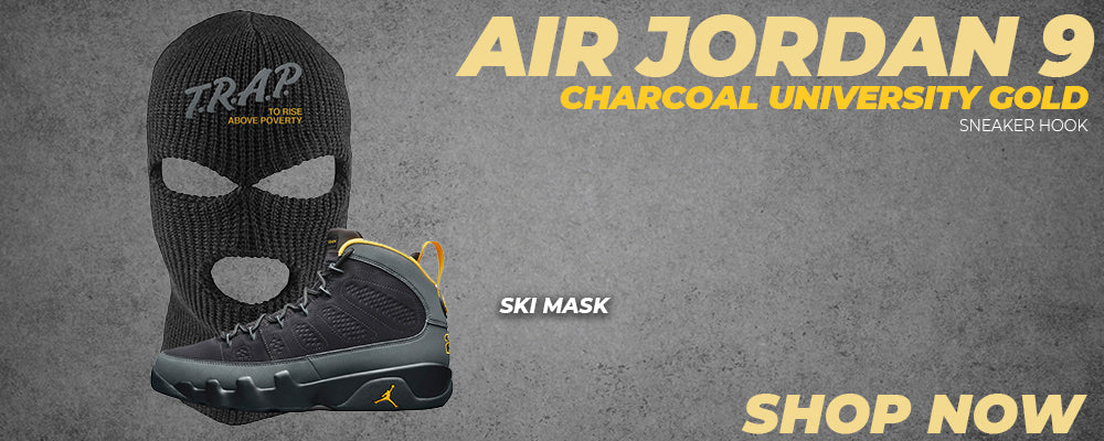 Air Jordan 9 Charcoal University Gold Ski Masks to match Sneakers | Winter Masks to match Nike Air Jordan 9 Charcoal University Gold Shoes
