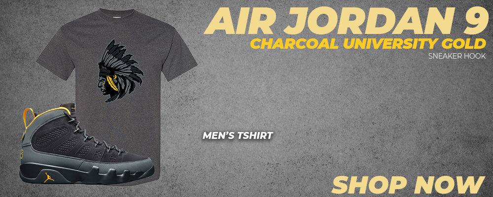 Air Jordan 9 Charcoal University Gold T Shirts to match Sneakers | Tees to match Nike Air Jordan 9 Charcoal University Gold Shoes