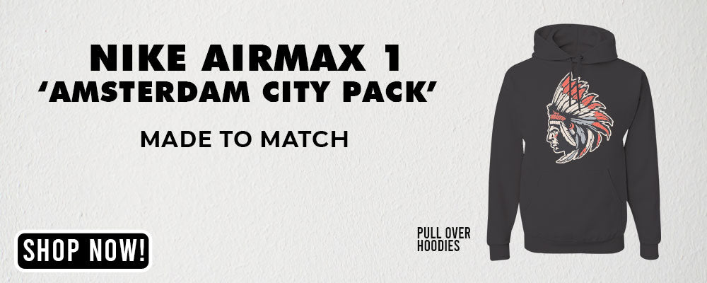"Max 1 ""Amsterdam City Pack"" Pullover Hoodies to match Sneakers 