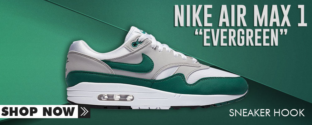 Air Max 1 Evergreen Clothing to match Sneakers | Clothing to match Nike Air Max 1 Evergreen Shoes