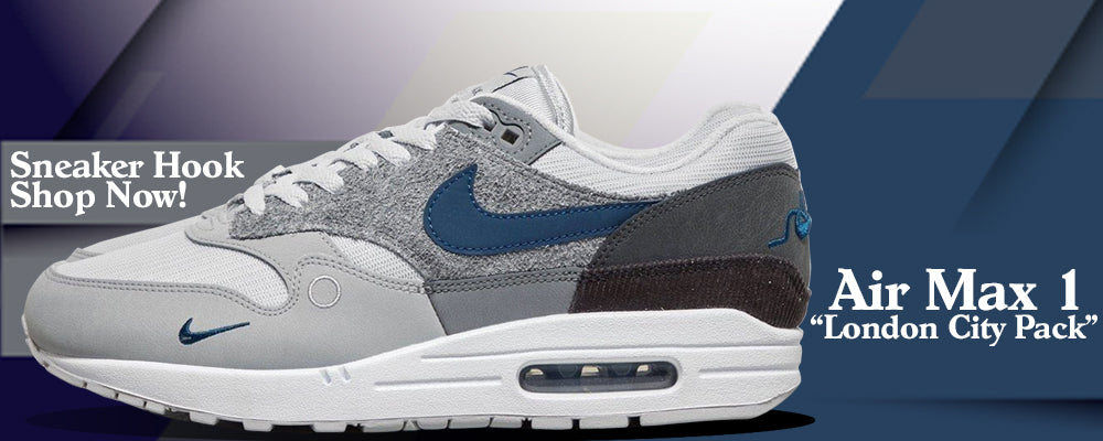 """Air Max 1 """"London City Pack"""" Clothing to match Sneakers 
