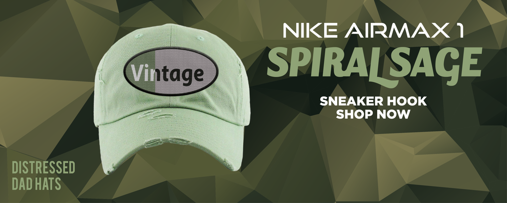 Air Max 1 Spiral Sage Distressed Dad Hats to match Sneakers | Hats to match Nike Air Max 1 Spiral Sage Shoes