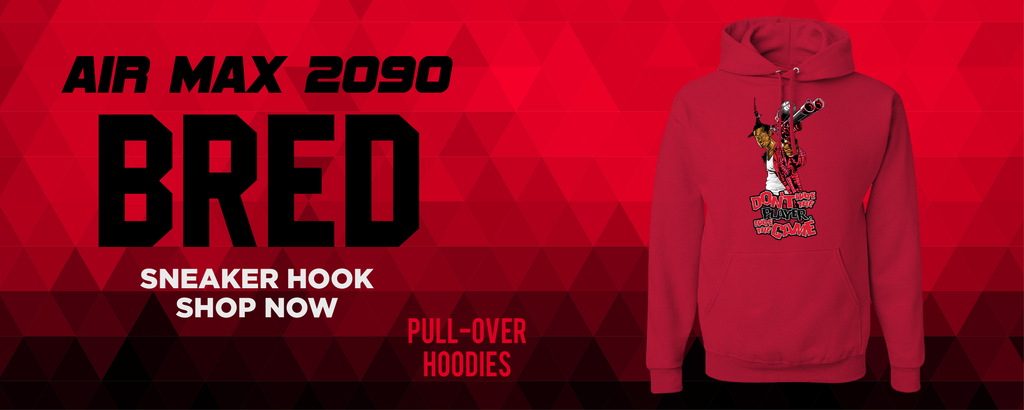 Air Max 2090 Bred Pullover Hoodies to match Sneakers | Hoodies to match Nike Air Max 2090 Bred Shoes