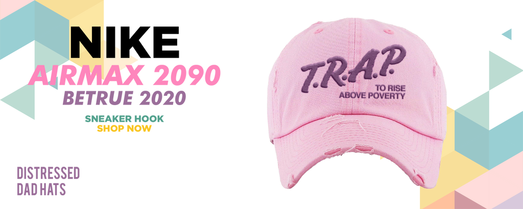 Air Max 2090 BETRUE 2020 Distressed Dad Hats to match Sneakers | Hats to match Nike Air Max 2090 BETRUE 2020 Shoes