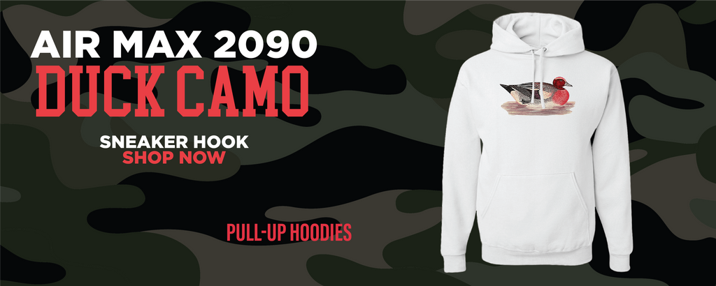 Air Max 2090 Duck Camo Pullover Hoodies to match Sneakers | Hoodies to match Nike Air Max 2090 Duck Camo Shoes