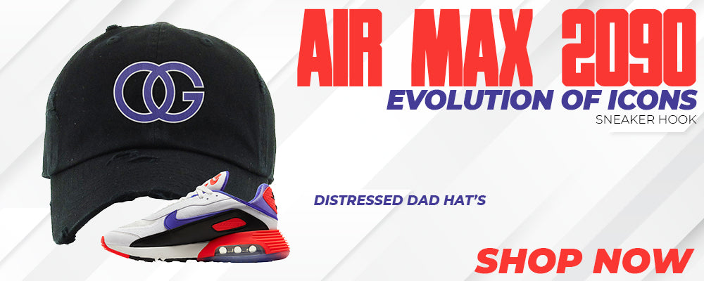 Air Max 2090 Evolution Of Icons Distressed Dad Hats to match Sneakers | Hats to match Nike Air Max 2090 Evolution Of Icons Shoes