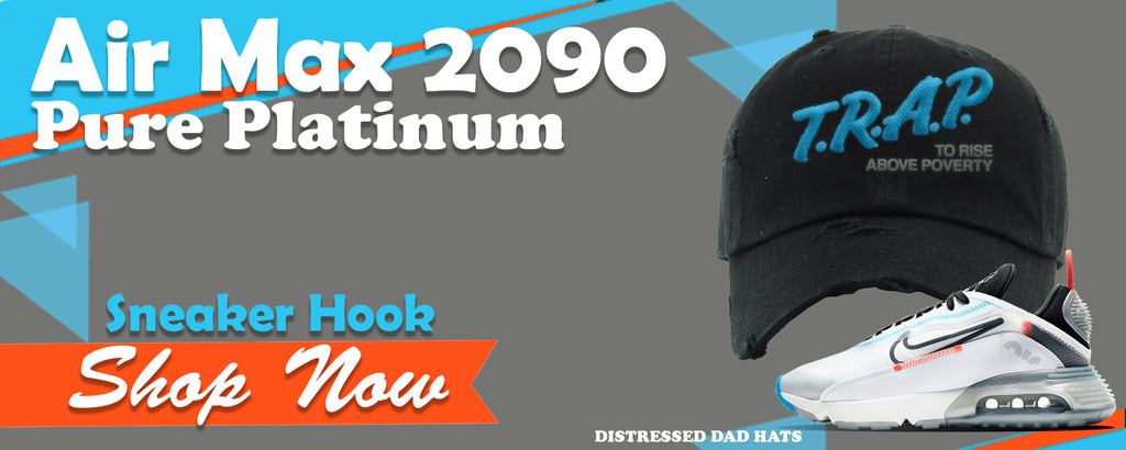 Air Max 2090 Pure Platinum Distressed Dad Hats to match Sneakers | Hats to match Nike Air Max 2090 Pure Platinum Shoes