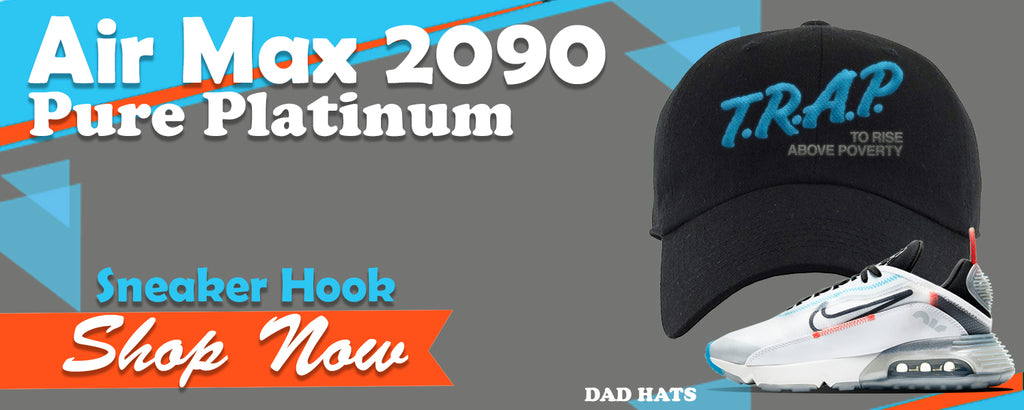 Air Max 2090 Pure Platinum Dad Hats to match Sneakers | Hats to match Nike Air Max 2090 Pure Platinum Shoes