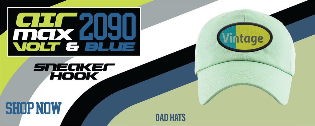 Air Max 2090 Volt Dad Hats to match Sneakers | Hats to match Nike Air Max 2090 Volt Shoes