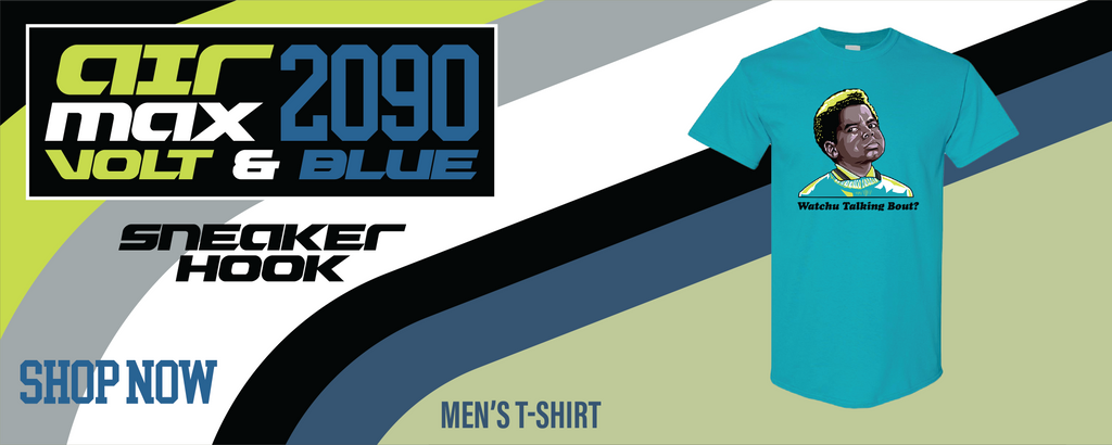 Air Max 2090 Volt T Shirts to match Sneakers | Tees to match Nike Air Max 2090 Volt Shoes