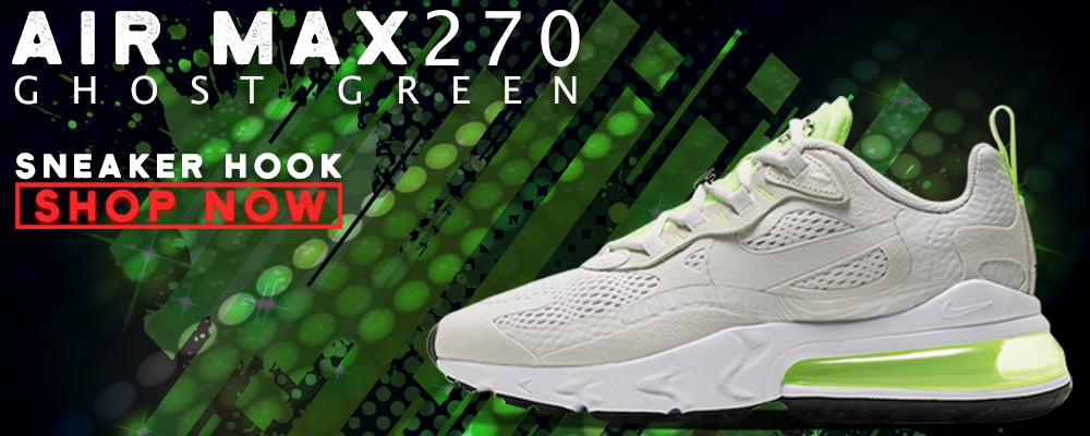 Air Max 270 React Ghost Green Clothing to match Sneakers | Clothing to match Nike Air Max 270 React Ghost Green Shoes
