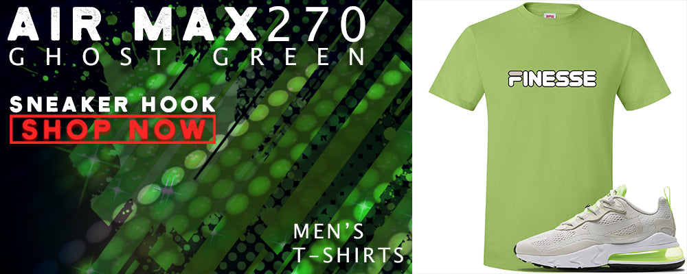 Air Max 270 React Ghost Green T Shirts to match Sneakers | Tees to match Nike Air Max 270 React Ghost Green Shoes