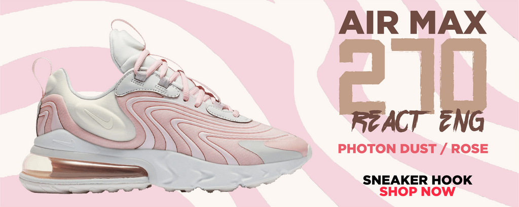 Air Max 270 React ENG Photon Dust / Rose Clothing to match Sneakers | Clothing to match Nike Air Max 270 React ENG Photon Dust / Rose Shoes
