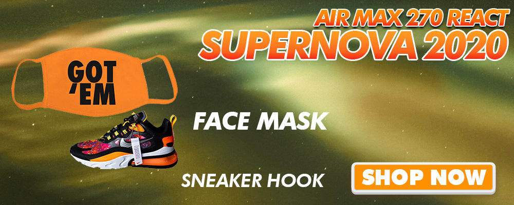 Air Max 270 React Supernova 2020 Face Mask to match Sneakers | Masks to match Nike Air Max 270 React Supernova 2020 Shoes