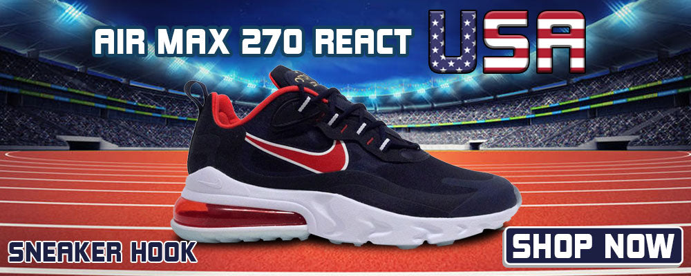 Air Max 270 React USA Clothing to match Sneakers | Clothing to match Nike Air Max 270 React USA Shoes