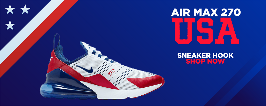 Air Max 270 USA Clothing to match Sneakers | Clothing to match Nike Air Max 270 USA Shoes