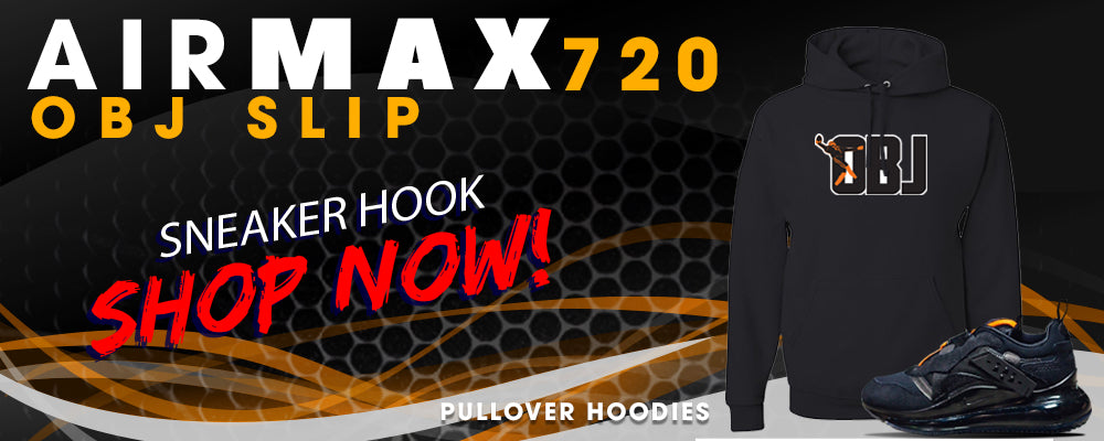 Air Max 720 OBJ Slip sneakers Pullover Hoodies to match Sneakers | Hoodies to match Nike Air Max 720 OBJ Slip Shoes