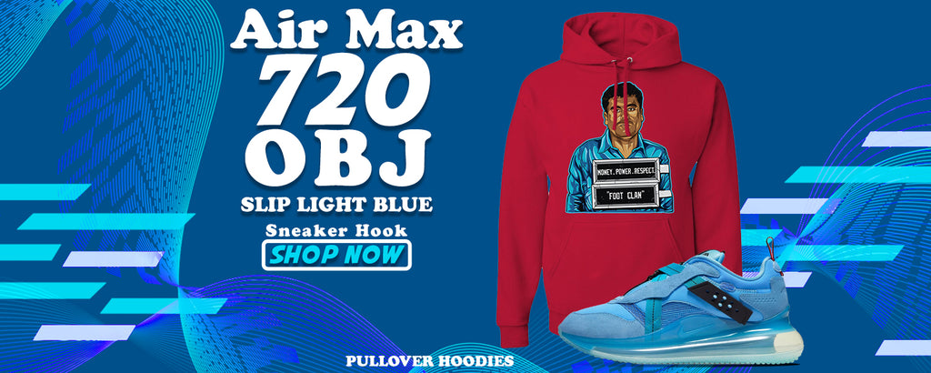 Air Max 720 OBJ Slip Light Blue Pullover Hoodies to match Sneakers | Hoodies to match Nike Air Max 720 OBJ Slip Light Blue Shoes
