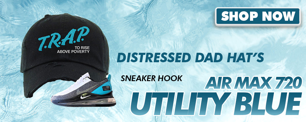 Air Max 720 Utility Blue Distressed Dad Hats to match Sneakers | Hats to match Nike Air Max 720 Utility Blue Shoes