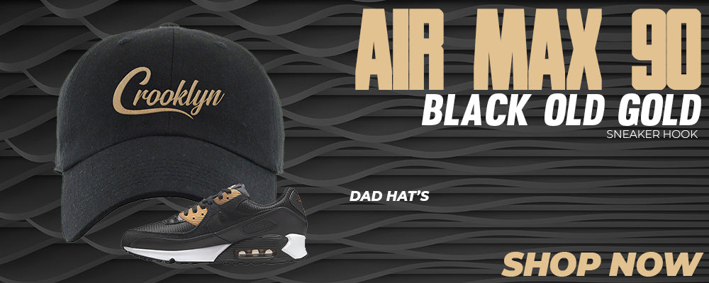 Air Max 90 Black Old Gold Dad Hats to match Sneakers | Hats to match Nike Air Max 90 Black Old Gold Shoes