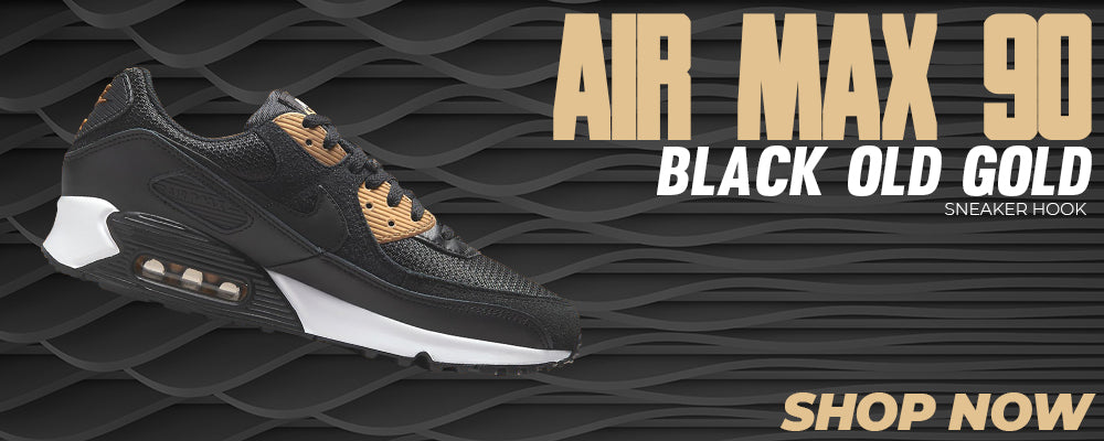 Air Max 90 Black Old Gold Clothing to match Sneakers | Clothing to match Nike Air Max 90 Black Old Gold Shoes