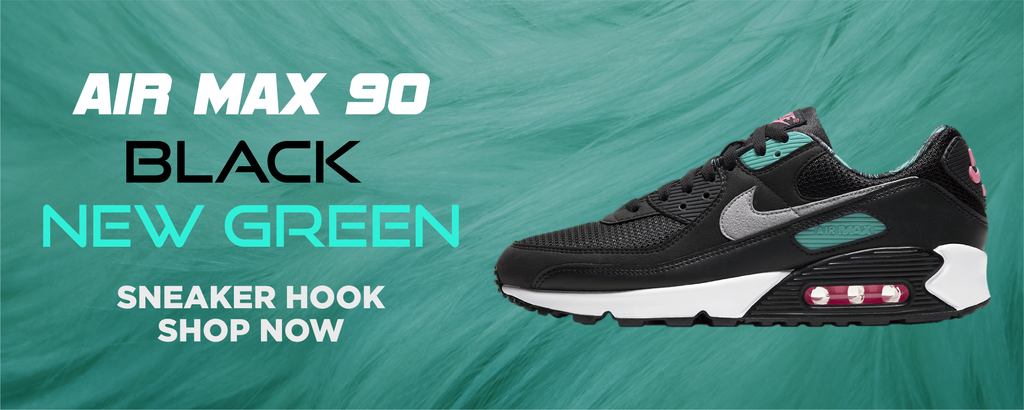 Air Max 90 Black New Green Clothing to match Sneakers | Clothing to match Nike Air Max 90 Black New Green Shoes
