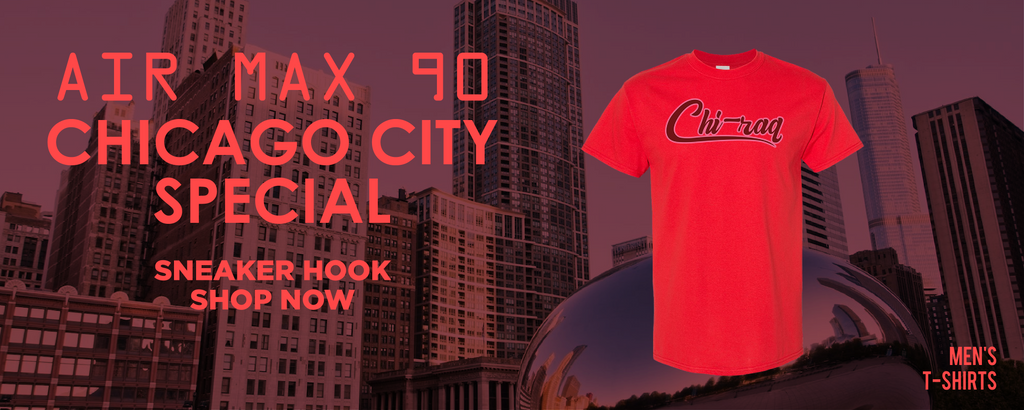 Air Max 90 Chicago City Special T Shirts to match Sneakers | Tees to match Nike Air Max 90 Chicago City Special Shoes