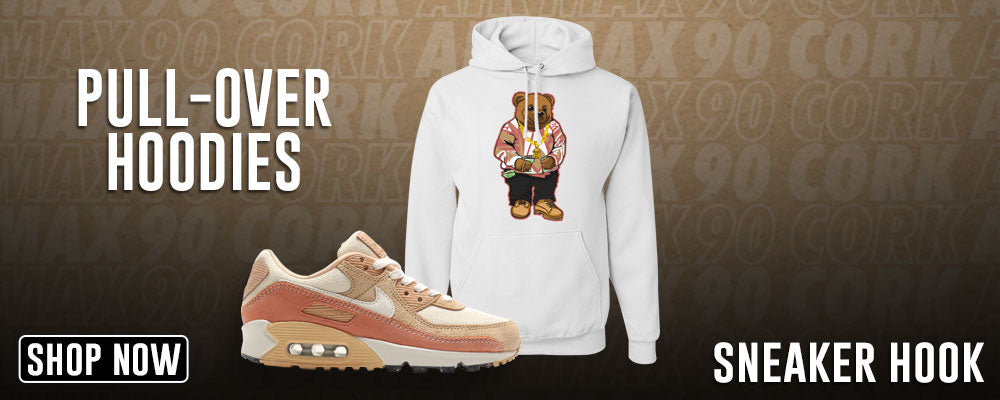 Air Max 90 Cork Pullover Hoodies to match Sneakers | Hoodies to match Nike Air Max 90 Cork Shoes