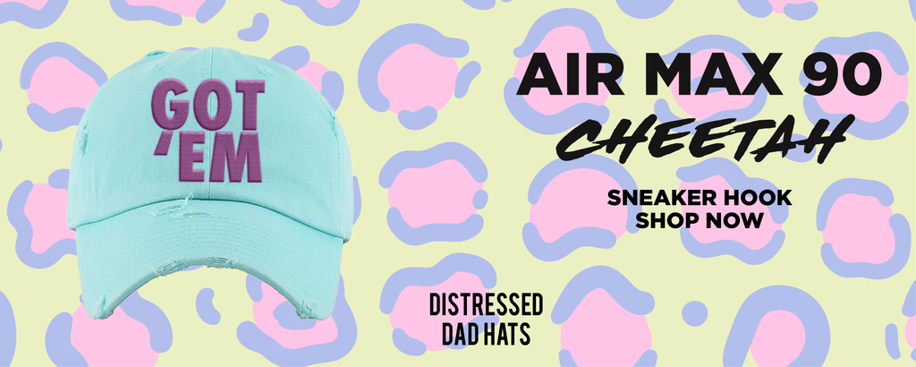 Air Max 90 Cheetah Distressed Dad Hats to match Sneakers | Hats to match Nike Air Max 90 Cheetah Shoes