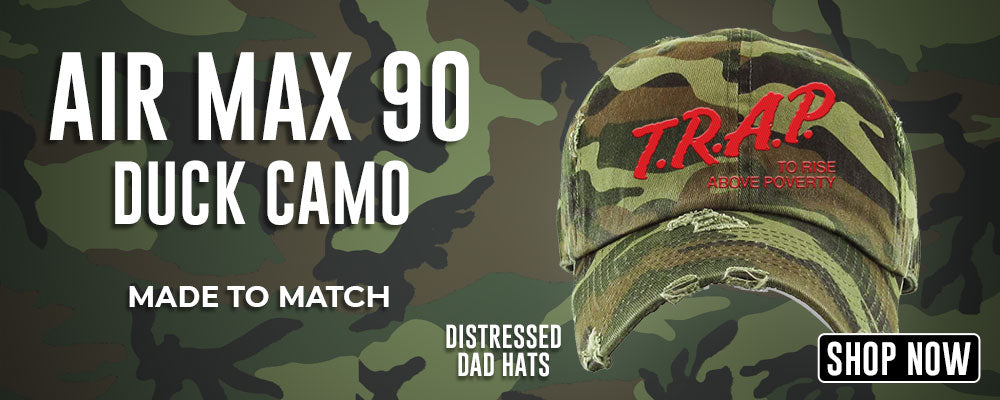 Air Max 90 Duck Camo Distressed Dad Hats to match Sneakers | Hats to match Nike Air Max 90 Duck Camo Shoes