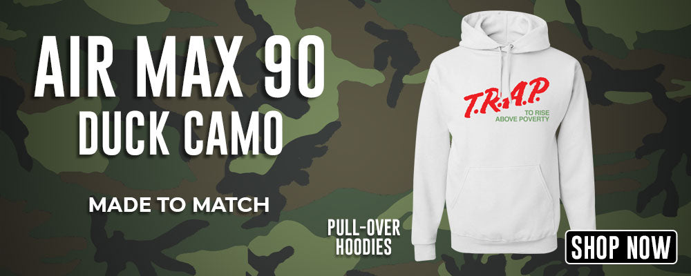 Air Max 90 Duck Camo Pullover Hoodies to match Sneakers | Hoodies to match Nike Air Max 90 Duck Camo Shoes