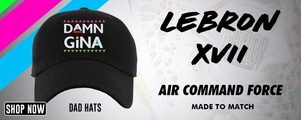 Lebron 17 Air Command Force Dad Hats to match Sneakers | Hats to match Nike Lebron 17 Air Command Force Shoes