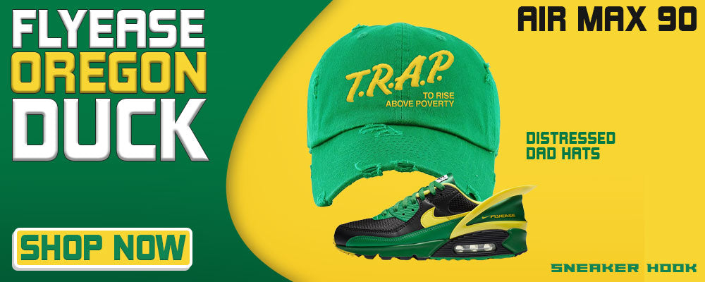 Air Max 90 FlyEase Oregon Ducks Distressed Dad Hats to match Sneakers   Hats to match Nike Air Max 90 FlyEase Oregon Ducks Shoes