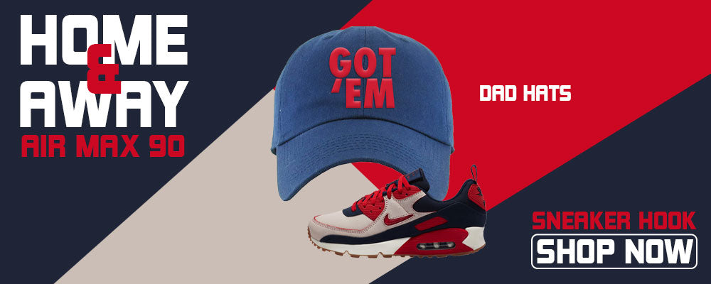 Air Max 90 Home and Away Dad Hats to match Sneakers | Hats to match Nike Air Max 90 Home and Away Shoes