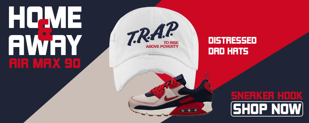 Air Max 90 Home and Away Distressed Dad Hats to match Sneakers | Hats to match Nike Air Max 90 Home and Away Shoes