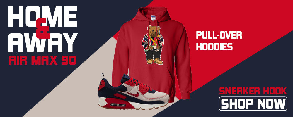 Air Max 90 Home and Away Pullover Hoodies to match Sneakers | Hoodies to match Nike Air Max 90 Home and Away Shoes
