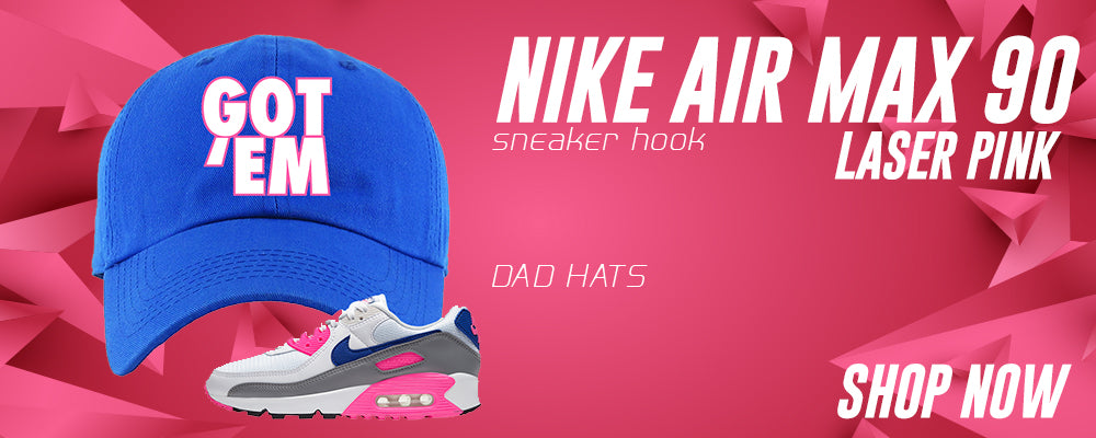 Air Max 90 Laser Pink Dad Hats to match Sneakers | Hats to match Nike Air Max 90 Laser Pink Shoes