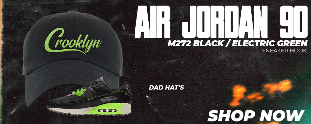 Air Max 90 M272 Black Electric Green Dad Hats to match Sneakers | Hats to match Nike Air Max 90 M272 Black Electric Green Shoes