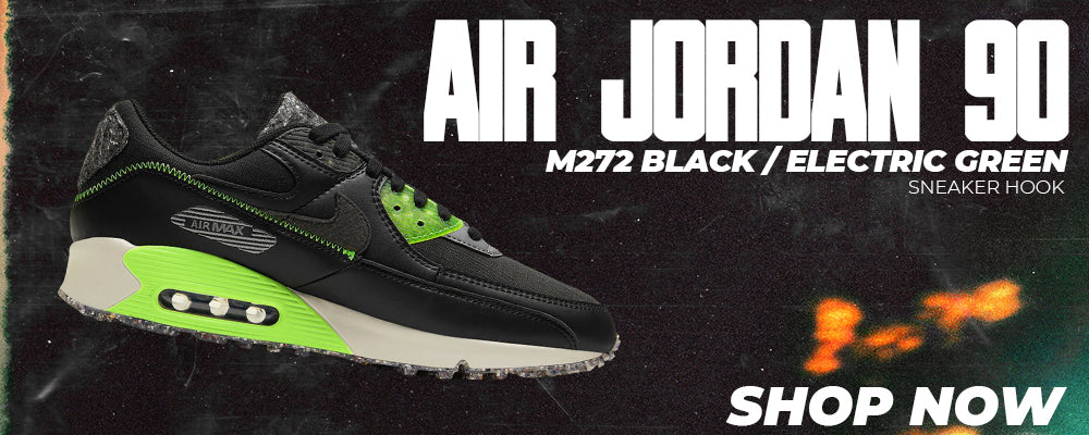 Air Max 90 M272 Black Electric Green Clothing to match Sneakers | Clothing to match Nike Air Max 90 M272 Black Electric Green Shoes