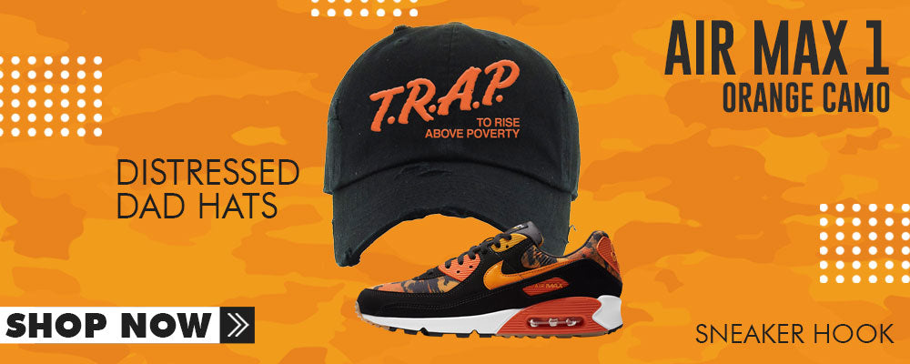 Air Max 90 Orange Camo Distressed Dad Hats to match Sneakers | Hats to match Nike Air Max 90 Orange Camo Shoes